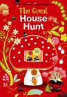The Great House Hunt by Davide Cali (Hardback, 2012)
