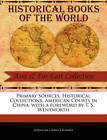 Primary Sources, Historical Collections: American Courts in China, with a Foreword by T. S. Wentworth by Lobingier Charles Sumner (Paperback / softback, 2011)