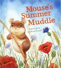 Mouse's Summer Muddle by Anita Loughrey (Paperback, 2012)