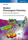 Modern Fluoroorganic Chemistry: Synthesis, Reactivity, Applications by Peer Kirsch (Hardback, 2013)