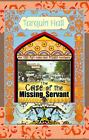 The Case of the Missing Servant by Tarquin Hall (2009, Hardcover, Large Type)