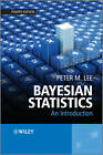 Bayesian Statistics: An Introduction by Peter M. Lee (Paperback, 2012)