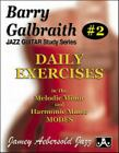Jazz Guitar Study Series #2 : Daily Exercises in the Melodic Minor and Harmonic Minor Modes by Barry Galbraith (1999, Paperback)
