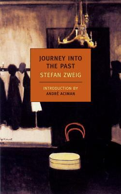 Journey Into the Past (New York Review Books Classics), Zweig, Stefan, Good Book