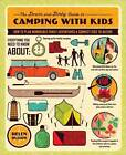 The Down and Dirty Guide to Camping with Kids: How to Plan Memorable Family Adventures and Connect Kids to Nature by Helen Olsson (Paperback, 2012)