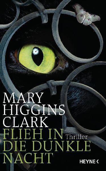 Flieh in die dunkle Nacht von Mary Higgins Clark (2010, Gebunden)
