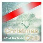 Die Christmas Chill EP von K.Vio & Tim Tonic - deutsche Version [EP] by Tim Tonic/K.Vio (Digital DownLoad, Nov-2012, Trust In Music)