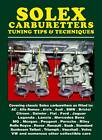 Solex Carburetters Tuning Tips & Techniques by R.C. Pack (Paperback, 2013)