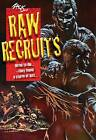 Raw Recruits by Zack (Paperback, 2013)