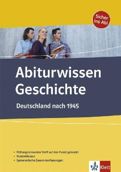 Deutschland nach 1945 Gesamttitel: Abiturwissen : Geschichte /4