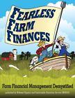 Fearless Farm Finances : Farm Financial Management Demystified by Paul Dietmann and Craig Chase (2012, Paperback)