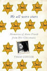 We All Wore Stars: Memories of Anne Frank from Her Classmates by Theo Coster (Paperback, 2013)