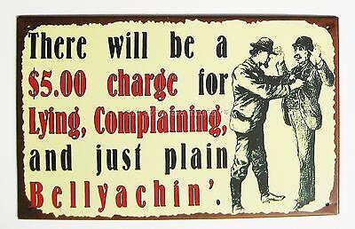 $5 Charge for Lying Complaining TIN SIGN funny metal poster vintage bar decor