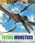 Flying Monsters by Liz Miles (Paperback, 2013)