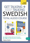 Get Talking and Keep Talking Swedish Total Audio Course: (Audio Pack) the Essential Short Course for Speaking and Understanding with Confidence by Regina Harkin (CD-Audio, 2013)