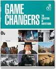 Game Changers: The Evolution of Advertising by Taschen GmbH (Hardback, 2013)