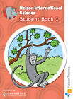 Nelson International Science Student Book 1: 1 by Anthony Russell (Paperback, 2012)