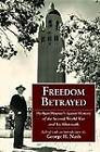 Freedom Betrayed: Herbert Hoover's Secret History of the Second World War and Its Aftermath by Hoover Institution Press,U.S. (Hardback, 2011)