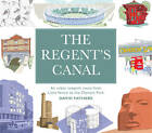 The Regent's Canal: An Urban Towpath Route from Little Venice to the Olympic Park by David Fathers (Paperback, 2012)