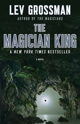 The Magician King by Lev Grossman (2012, Paperback)