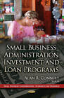 Small Business Administration Investment & Loan Programs by Nova Science Publishers Inc (Hardback, 2013)