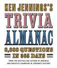 Trivia Almanac by Ken Jennings (Hardback, 2008)