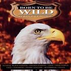 Various Artists - Born to Be Wild, Vol. 1 [Madacy] (1993)