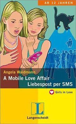 Angela Waidmann - A Mobile Love Affair / Liebespost per SMS (Girls in Love) /4