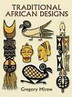 Traditional African Designs by Gregory Mirow (Paperback, 1997)
