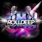 Roll Deep - Return Of The Big Money Sound (2008)