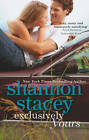 Exclusively Yours by Shannon Stacey (Paperback, 2013)