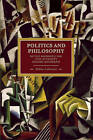 Politics and Philosophy: Niccolo Machiavelli and Louis Althusser's Aleatory Materialism by Mikko Lahtinen (Paperback, 2011)