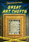 Great Art Thefts by Charlotte Guillain (Paperback, 2013)