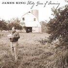 James King - Thirty Years of Farming (2002)