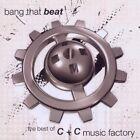 C+C Music Factory - Bang That Beat (Best Of C&C Music Factory, 2010)