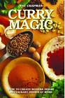 Curry Magic: How to Create Modern Indian Restaurant Dishes at Home. by Pat Chapman (Paperback, 2013)