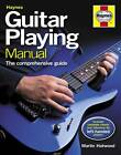 Guitar Playing Manual: The Comprehensive Guide by Martin Hatwood (Hardback, 2012)