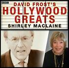 Sir David Frost: Hollywood Greats: Shirley MacLaine by David Frost (CD-Audio, 2012)