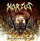 Korzus - Discipline of Hate (2010)