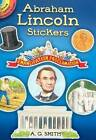 Abraham Lincoln Stickers by Dover Publications Inc. (Paperback, 2008)