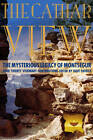Cathar View: The Mysterious Legacy of Montsegur by Polair Publishing (Paperback, 2012)