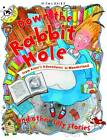 Down the Rabbit Hole by Miles Kelly Publishing Ltd (Paperback, 2013)