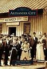 Alexander City by Laura Dykes Oliver and Peggy Jackson Walls (2011, Paperback)