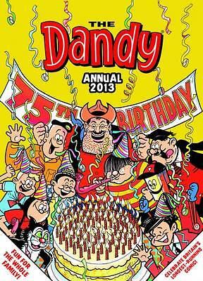 """AS NEW"" D.C.Thomson & Co Ltd, Dandy Annual 2013 (Annuals 2013), Hardcover Book"