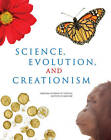 Science, Evolution, and Creationism by Institute of Medicine, National Academies, National Academy of Sciences, Committee on Revising Science and Creationism: A View from the National Academy of Sciences (Paperback, 2007)