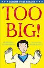Too Big! by Geraldine McCaughrean (Paperback, 2012)