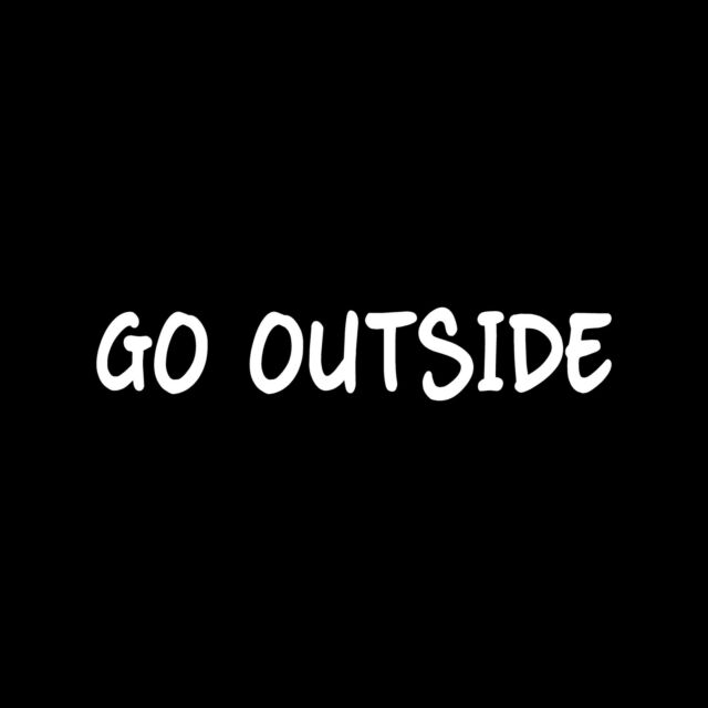 GO OUTSIDE Vinyl Sticker Decal window car outdoors woods play kid fitness lake