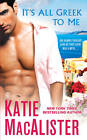 It's All Greek to Me by Katie MacAlister (Paperback, 2012)