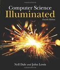Computer Science Illuminated by John Lewis and Nell Dale (2009, Paperback, Revised)