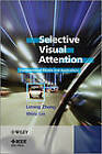 Selective Visual Attention: Computational Models and Applications by Liming Zhang, Weisi Lin (Hardback, 2013)